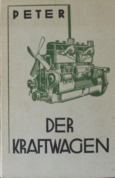 "Peter ""Der Kraftwagen"" Fahrzeug-Technik 1937"