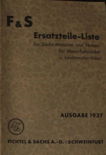"""Fichtel & Sachs """"Sachsmotoren und Naben für Motorräder"""" Ersatzteilliste 1937"""