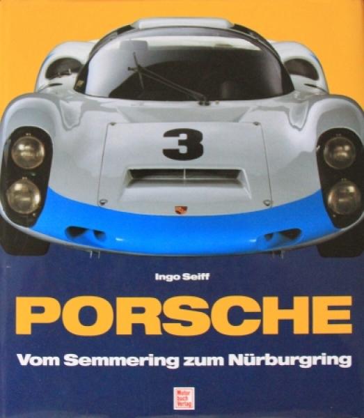 """Seiff """"Porsche - Vom Semmering zum Nürburgring"""" Porsche-Rennhistorie 1994"""