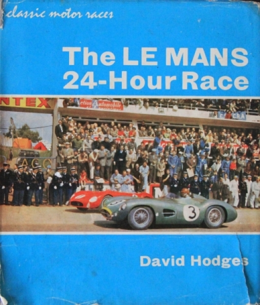 "Hodges ""The Le Mans 24-Hour Race"" Motor-Rennsporthistorie 1963"