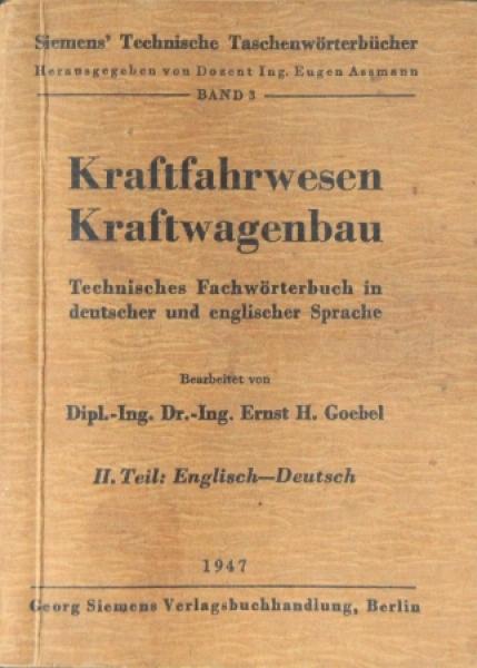 "Goebel ""Kraftfahrwesen - Kraftwagenbau"" Fahrzeugtechnik 1947"