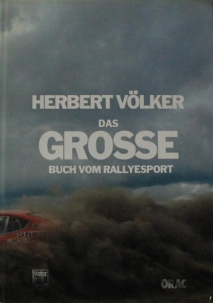 "Völker ""Das grosse Buch vom Rallye Sport"" Rallyesport-Historie 1979"