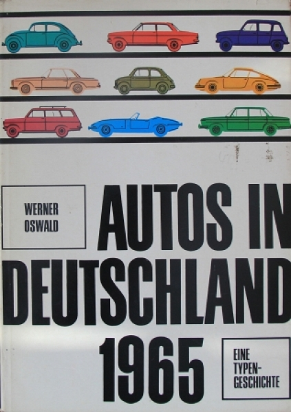 """Oswald """"Autos in Deutschland 65"""" Fahrzeug-Historie 1965"""