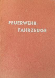 "Bunswig ""Feuerwehrfahrzeuge"" Fahrzeughistorie 1957"