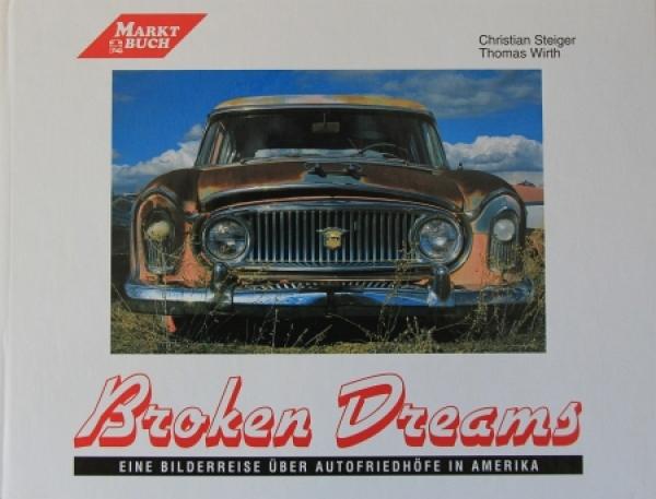 "Steiger ""Broken Dreams"" Autoschrottplätze in den USA 1990"