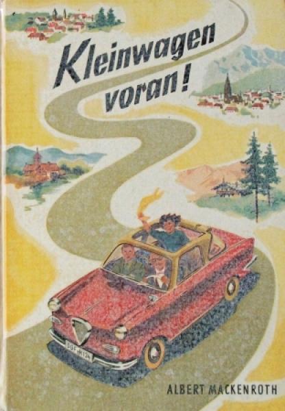 """Mackenroth """"Kleinwagen voran!"""" Kleinwagen-Historie 1958"""