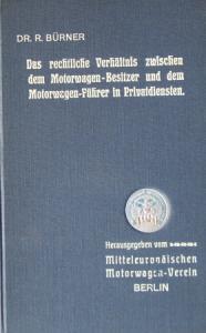 """Bürner """"Das rechtliche Verhältnis des Motorwagen-Führers in Privatdiensten"""" Rechtshistorie 1907"""