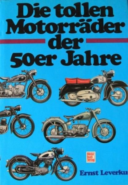 """Leverkus """"Die tollen Motorräder der 50er Jahre"""" Motorrad-Historie 1987"""
