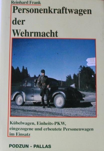 """Frank """"Personenkraftwagen der Wehrmacht"""" Militärfahrzeug-Historie 1993"""