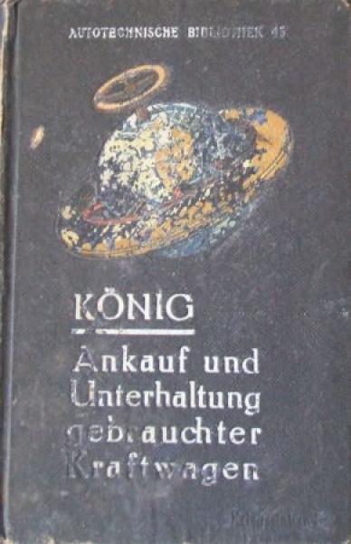 """König """"Ankauf und Unterhaltung gebrauchter Kraftwagen"""" Fahrzeugtechnik 191"""