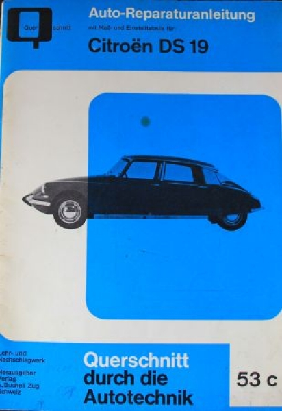 "Bucheli ""Citroen DS 19 Reparaturanleitung"" 1963 Band 53c"