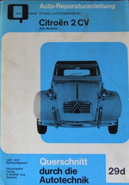 "Bucheli ""Citroen 2 CV Reparaturanleitung"" 19665 Band 29c"