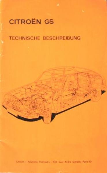 """Citroen GS """"Technische Beschreibung"""" Fahrzeugtechnik 1971"""