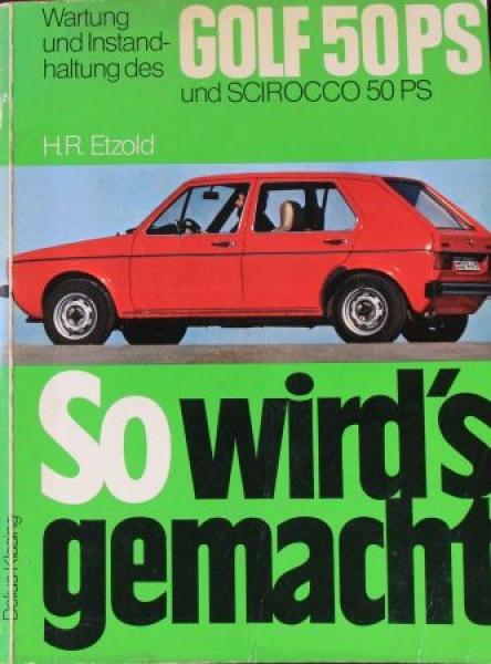 """Etzold """"So wird's gemacht - Volkswagen Golf 50 PS"""" Reparaturhandbuch 1975"""