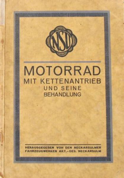 NSU Motorrad mit Kettenantrieb 1924 Betriebsanleitung