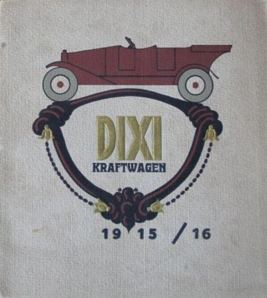 Dixi Kraftwagen Modellprogramm 1915 Automobilprospekt
