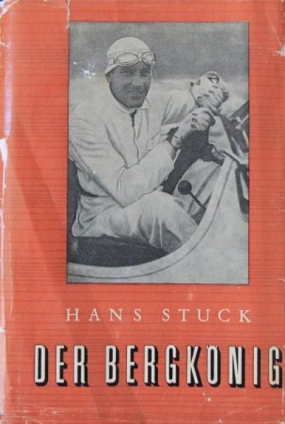 """Stuck """"Der Bergkönig"""" Rennfahrerbiographie 1955"""