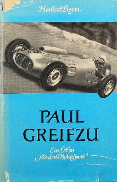 "Beyer ""Paul Greifzu"" Rennfahrerbiographie 1954"