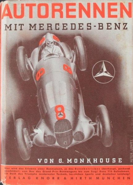 """Monkhouse """"Autorennen mit Mercedes-Benz"""" Motorrennsport-Saison 1939"""