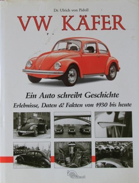 """Pidoll """"VW Käfer - Ein Auto schreibt Geschichte"""" 1994 VW-Historie"""