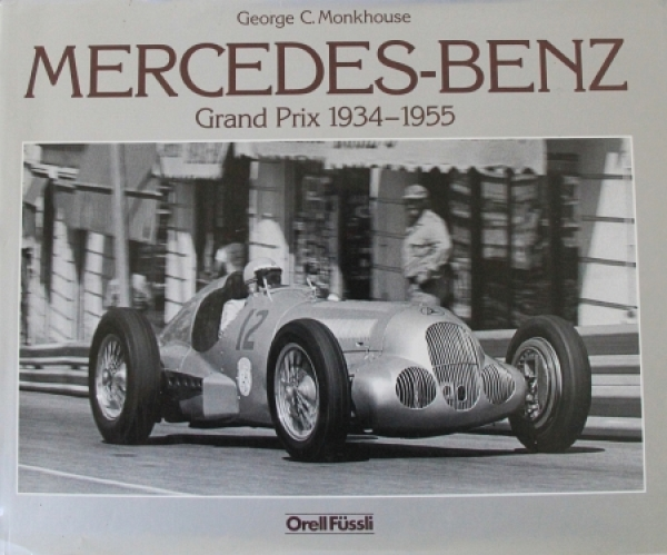 "Monkhouse ""Mercedes-Benz Grand Prix 1934-55"" Motorrennsport-Historie 1983"