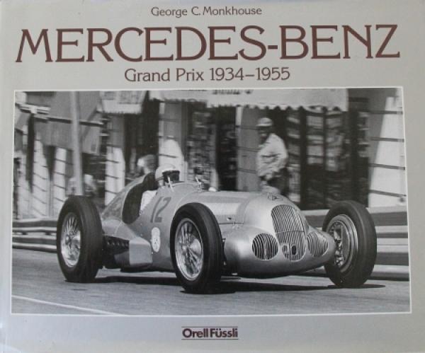 "Monkhouse ""Mercedes-Benz Grand Prix 1934-55"" Motorrennsport-Historie 1983"