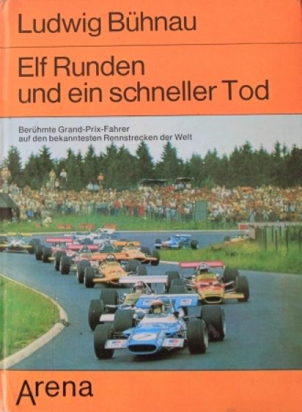 """Bühnau """"Elf Runden und ein schneller Tod"""" Motorsport-Historie 1972"""