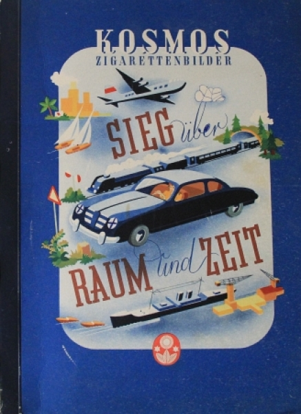 """Kosmos Zigarettenbilder """"Sieg über Raum und Zeit"""" Verkehrs-Sammelalbum 1952"""