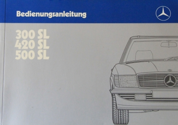 Mercedes-Benz 300 SL - 500 SL 1986 Betriebsanleitung