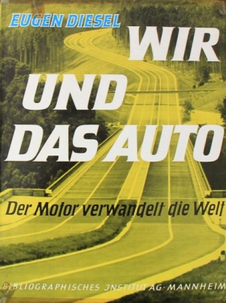 """Diesel """"Wir und das Auto"""" Automobil-Historie 1956"""
