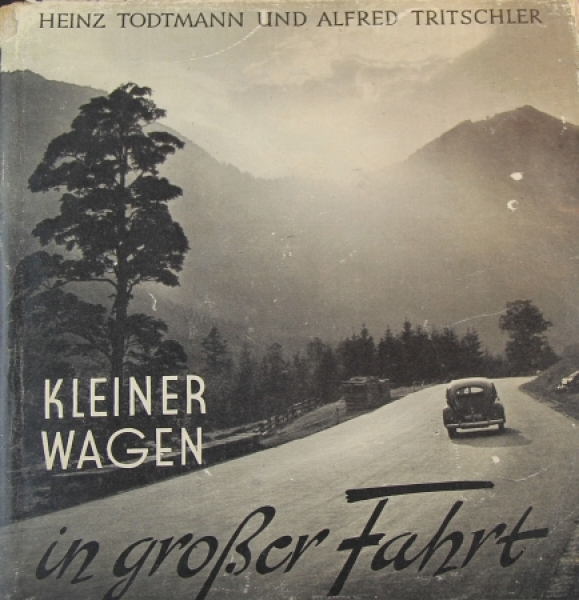 """Tritschler """"Kleiner Wagen auf großer Fahrt"""" Volkswagen-Historie 1949"""