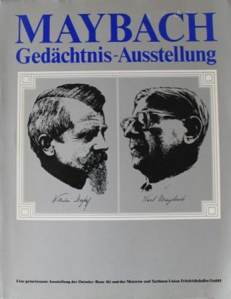 """Rauck """"Maybach Gedächtnis-Austellung Friedrichshafen"""" Maybach-Historie 1980"""