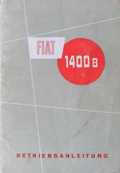 Fiat 1400 B 1956 Betriebsanleitung
