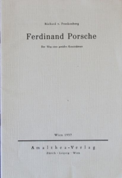 """Frankenberg """"Ferdinand Porsche - Der Weg eines genialen Konstruteurs"""" Porsche-Biographie 1957 mit Widmung Louise Piech"""