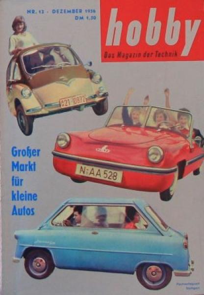"""Hobby - Das Magazin der Technik"" Heinkel, Spatz, Zündapp 1956 Technik-Magazin"
