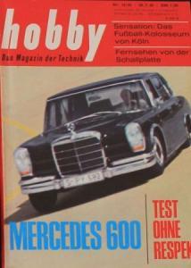 """Hobby - Das Magazin der Technik"" Mercedes-Benz 600 1965 Technik-Magazin"