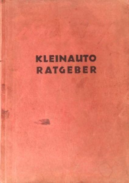"Hanomag Kommissbrot ""Kleinauto Ratgeber"" 1927 Betriebsanleitung"