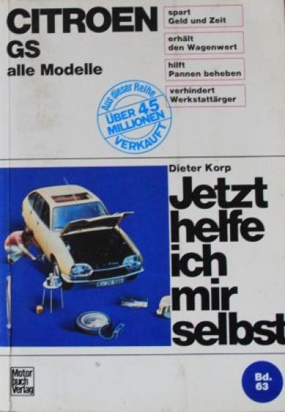 """Korp """"Jetzt helfe ich mir selbst - Citroen GS"""" Reparaturhandbuch 1975"""