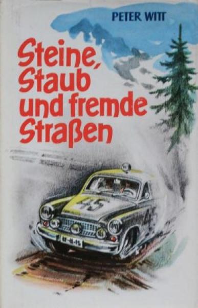 """Witt """"Steine, Staub und fremde Strassen"""" Rallyesport 1960"""