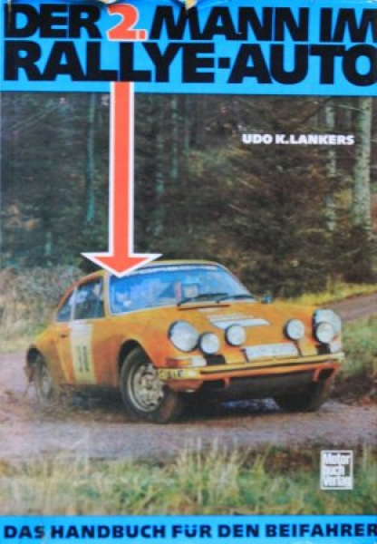 "Lankers ""Der 2. Mann im Rallye-Auto"" Rallye-Sport 1977"