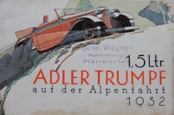 Adler Trumpf 1,5 Liter auf Alpenfahrt 1932 Reuters Motive Automobilprospekt