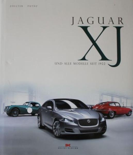 "Zöllter ""Jaguar XJ und alle Modelle seit 1922"" Jaguar-Historie 2010 0"