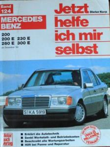 "Korp ""Jetzt helfe ich mir selbst - Mercedes-Benz 200"" Reparaturhandbuch 1995 Band 124"