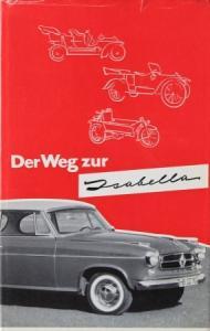 """Flieger """"Der Weg zur Isabella"""" Borgward-Historie 1959"""