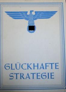 "Saar ""Glückhafte Strategie"" Militär-Historie 1942"