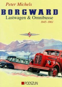 """Michels """"Borgward Lastwagen und Omnibusse"""" Borgward-Historie 2007"""