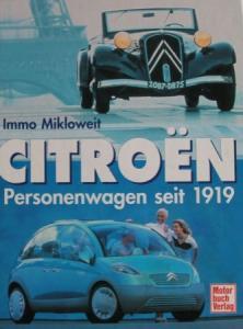 "Mikloweit ""Citroen Personenwagen seit 1919"" Citroen-Historie 2000"