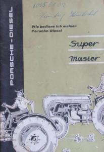 Porsche Diesel 218 Super Master Traktor 1959 Betriebsanleitung