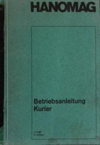 Hanomag Kurier Schnellastwagen 1965 Betriebsanleitung
