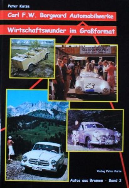"""Kurze """"Carl Borgward Automobilwerke"""" Borgward-Historie 2001 0"""